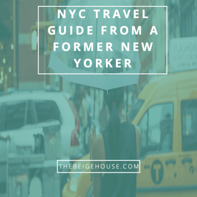 NYC Travel Guide from a Former New Yorker