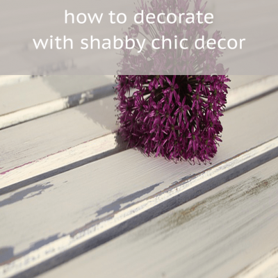 What is Shabby Chic decor?
