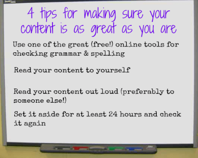 4 tips for making sure your content is as great as you are