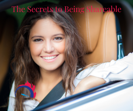The Secrets to Being Shareable