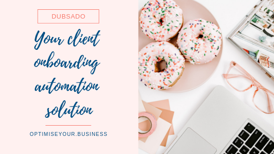 The Business Optimiser | Dubsado Client Onboarding Automation