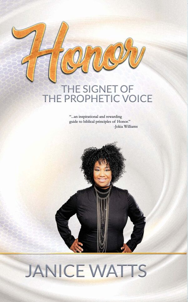Honor: The Signet Of The Prophetic Voice 5