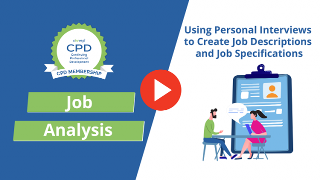 Using Personal Interviews to Create Job Descriptions & Job Specifications