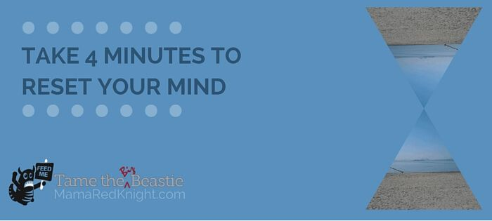 Take 4 Minutes To Chill And Shift Your Mindset
