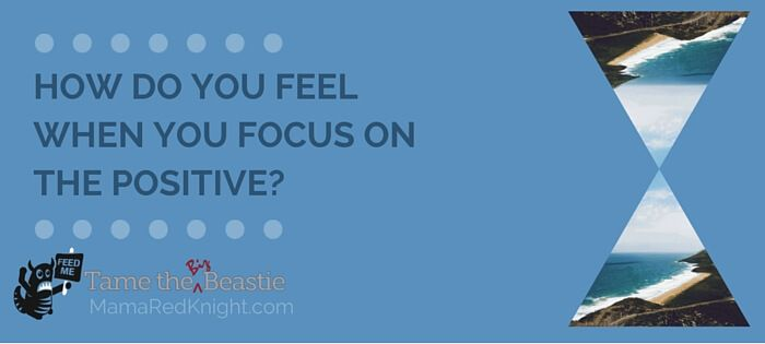 What Happens When You Focus On The Positive