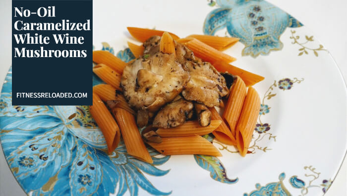 No-Oil Sauteed Mushrooms Caramelized In White Wine!