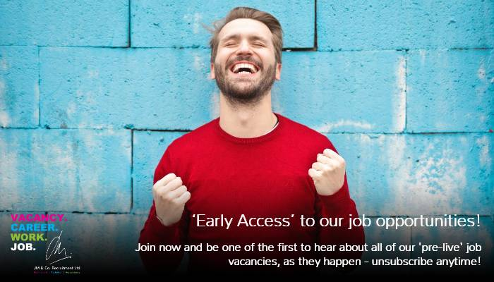 Early Access to our job vacancies, here!
