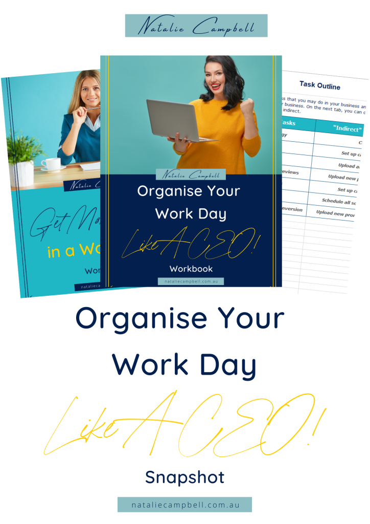 Organise Your Work Day Like A CEO snapshot | Natalie Campbell