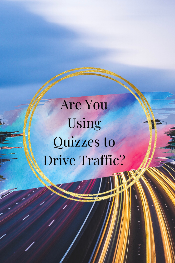 Are You Using Quizzes to Drive Traffic?