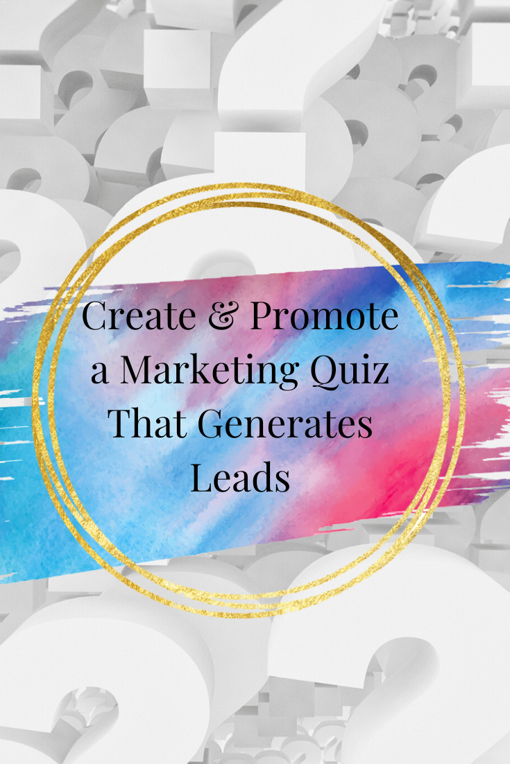 Create & Promote a Marketing Quiz That Generates Leads