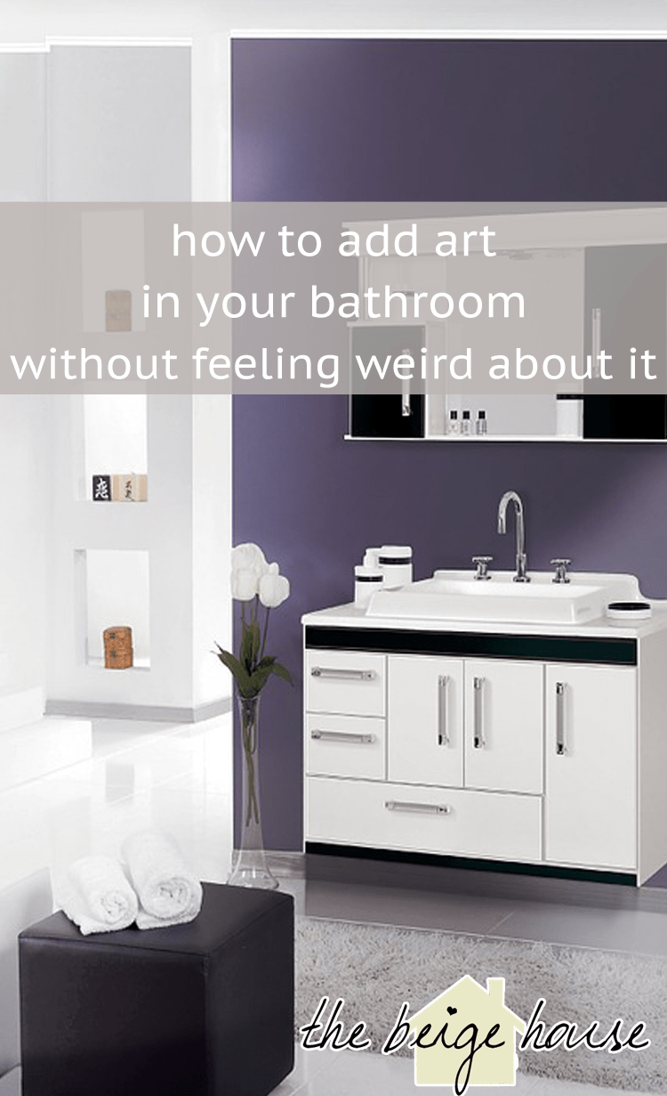 Bathroom Art: How to add it without feeling weird about it