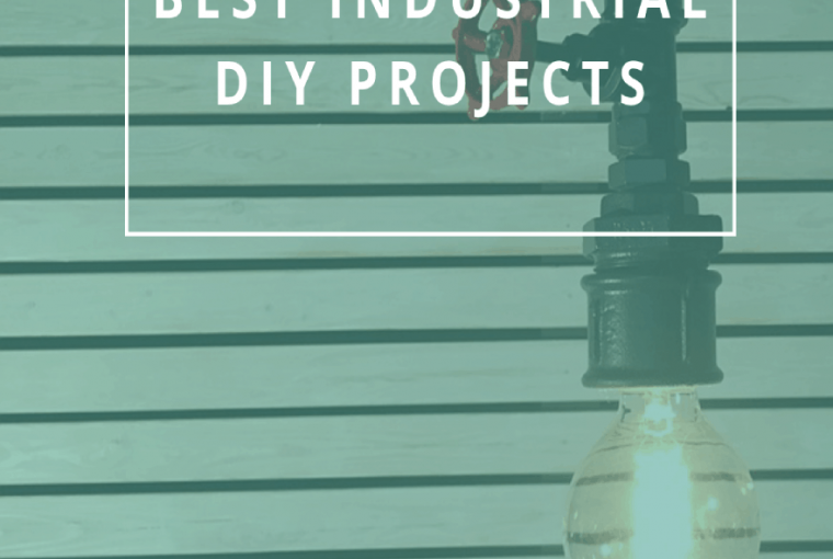 Best Industrial DIY Projects
