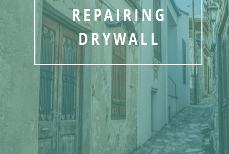 Tips For Repairing Drywall