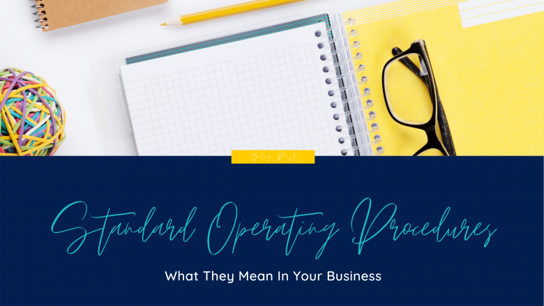 blog image sops and what they mean for business | Natalie Campbell