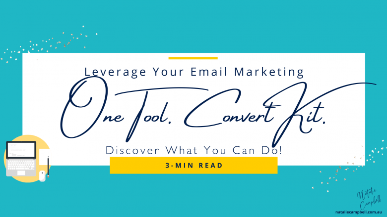 one tool convertkit blog banner august 2020 1 | Natalie Campbell