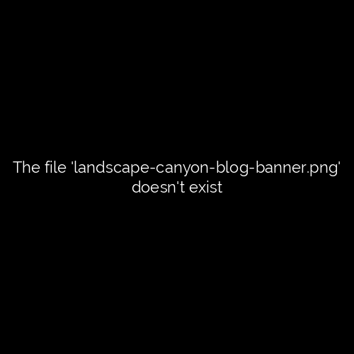 Landscape Canyon Blog Banner