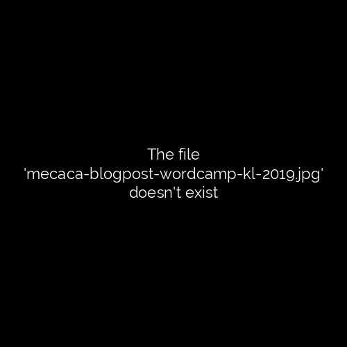mecaca-blogpost-WordCamp-kl-2019