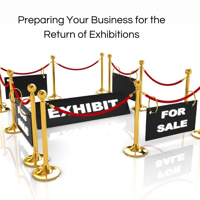 Preparing Your Business for the Return of Exhibitions via @saraharrow