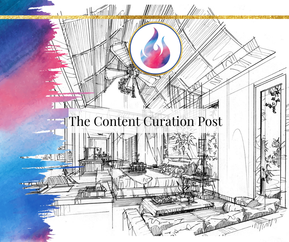 The Content Curation Post