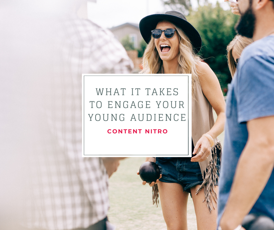 What it Takes to Engage Your Young Audience